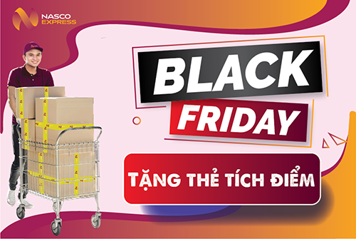 BÙNG NỔ BLACK FRIDAY CÙNG NASCO EXPRESS